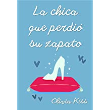 La chica que perdió su zapato (Chicas Magazine nº 4) (Spanish Edition) Nov 22, 2017