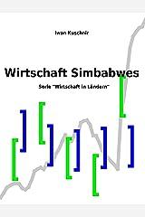 Wirtschaft Simbabwes (Wirtschaft in Ländern 242) (German Edition) Kindle Edition