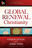 Global Renewal Christianity: Asia and Oceania Spirit-Empowered Movements: Past, Present, and Future (Global Renewal Christianity; Spirit-Empowered Movements: Past, Present, and Future)