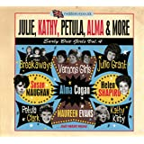 Julie, Kathy, Petula, Alma & More - Early Brit Girls Vol. 4