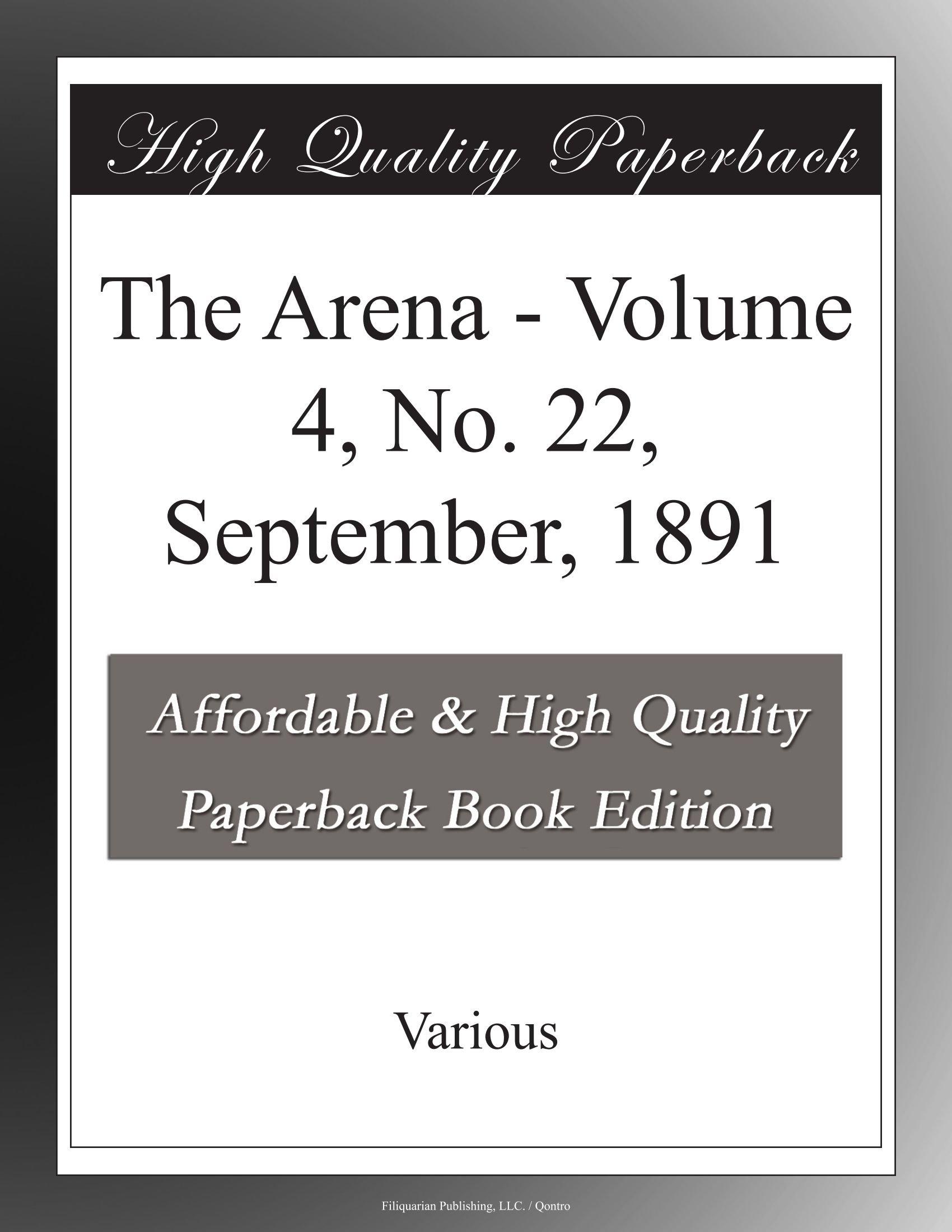 Download The Arena - Volume 4, No. 22, September, 1891 pdf
