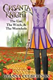 Crisanta Knight: The Liar, The Witch, & The Wormhole