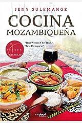COCINA MOZAMBIQUEÑA: COCINA DE MOZAMBIQUE (Spanish Edition) Kindle Edition