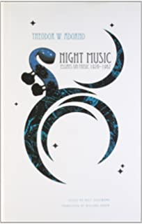 essays on music theodor adorno richard leppert susan h  night music essays on music 1928 1962 the german list