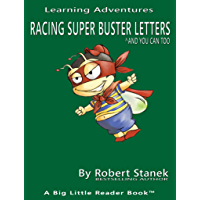 Racing Super Buster Letters: And You Can Too!