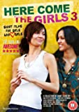 Here Come the Girls 3 [DVD] [2011]