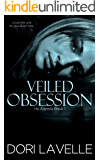 Veiled Obsession (His Agenda 1)