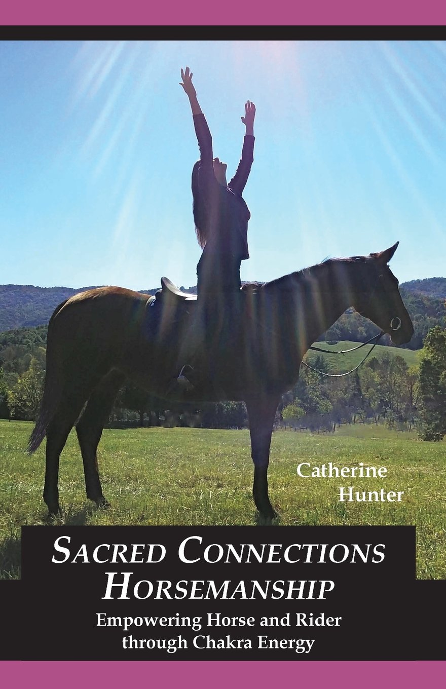Sacred Connections Horsemanship: Empowering Horse and Rider through Chakra Energy ebook