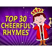 Top 30 Cheerful Rhymes
