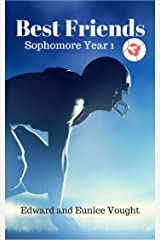 Best Friends 3: Sophmore Year Kindle Edition