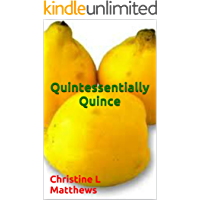 Quintessentially Quince