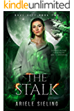 The Stalk: A Science Fiction Retelling of Jack and the Beanstalk (Rove City Book 2)