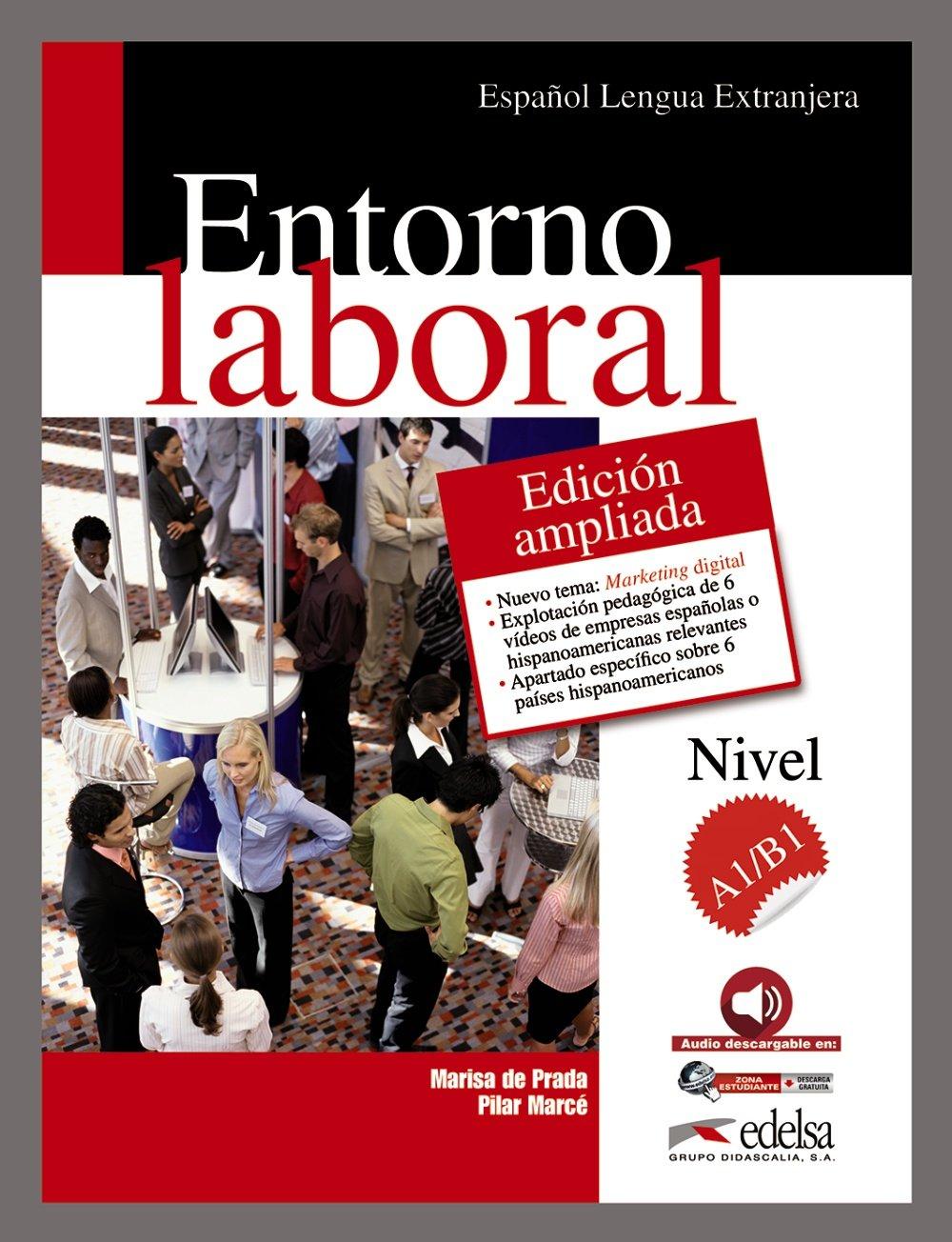 Entorno laboral - Neue erweiterte Ausgabe: A1/B1 - Buch (Fines Específicos - Jóvenes Y Adultos - Entorno Laboral - Nivel A1-B1)