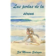 Las perlas de la sirena (Spanish Edition) Jul 17, 2015