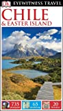 DK Eyewitness Travel Guide: Chile & Easter Island