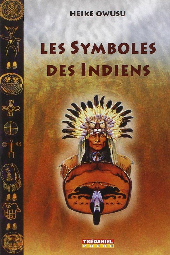 Gut bekannt Amazon.fr - Les symboles des Indiens d'Amérique du Nord - Heike  EA52