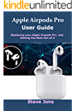 Apple Airpod Pro User Guide : Mastering your apple airpods pro and getting the most out of it