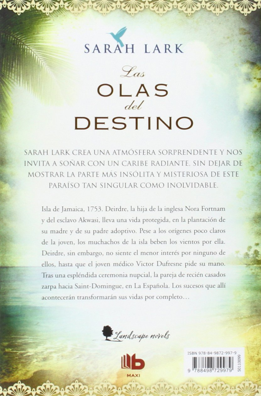 Las Olas Del Destino Waves Of Destiny Serie Del Caribe Spanish Edition Lark Sarah 9788498729979 Books