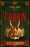 Thorn: A dark steampunk fantasy (Engine Ward Book 3)
