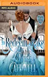 To Redeem a Rake (The Heart of a Duke)