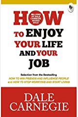 How to Enjoy Your Life and Your Job Paperback