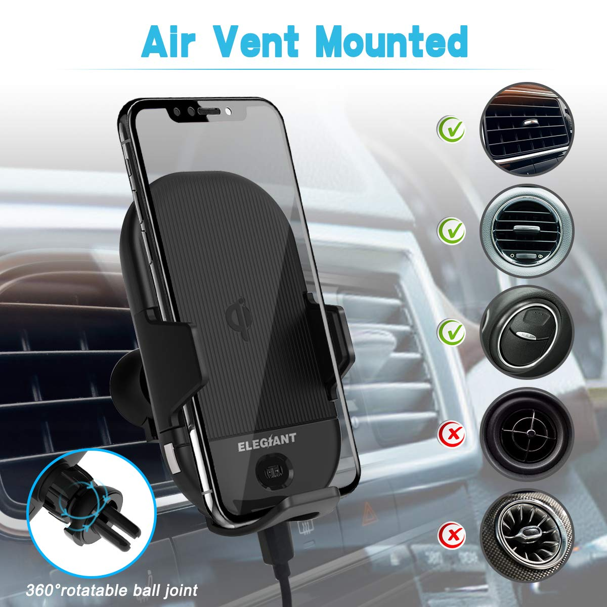 Wireless Car Charger Mount,ELEGIANT 15W//10W//7.5W Infrared Induction Automatic Clamping Air Vent Phone Holder Compatible with iPhone XS//XS Max//XR//X//8//8 plus Galaxy S7//S8//S9 and all Qi Capable Devices