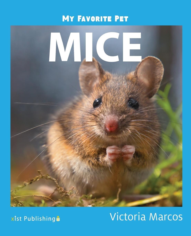 Read Online My Favorite Pet: Mice pdf