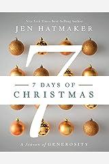 7 Days of Christmas: A Season of Generosity Kindle Edition