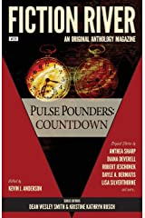 Fiction River: Pulse Pounders: Countdown (Fiction River: An Original Anthology Magazine) (Volume 29) Paperback