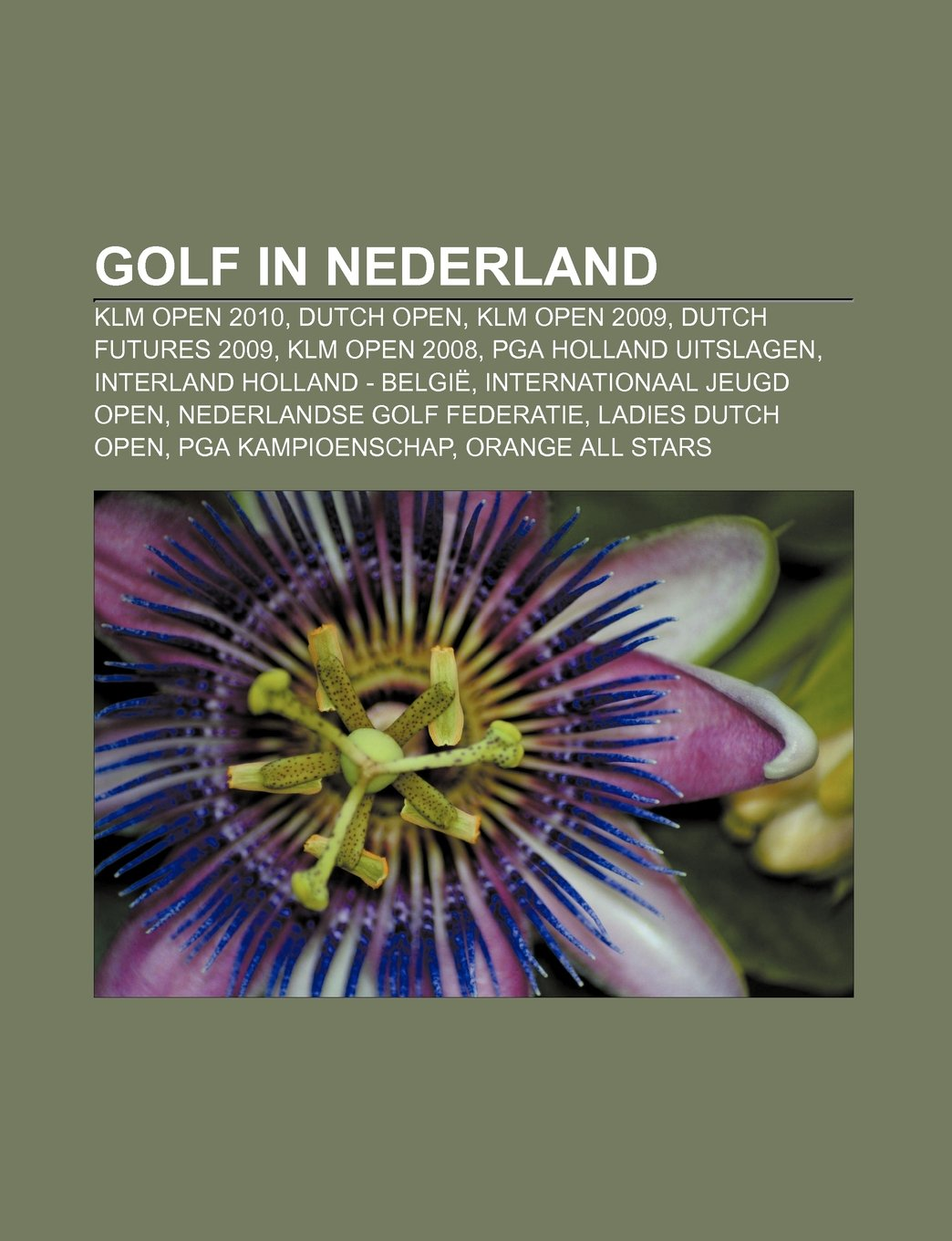 Golf in Nederland: KLM Open 2010, Dutch Open, KLM Open 2009 ...
