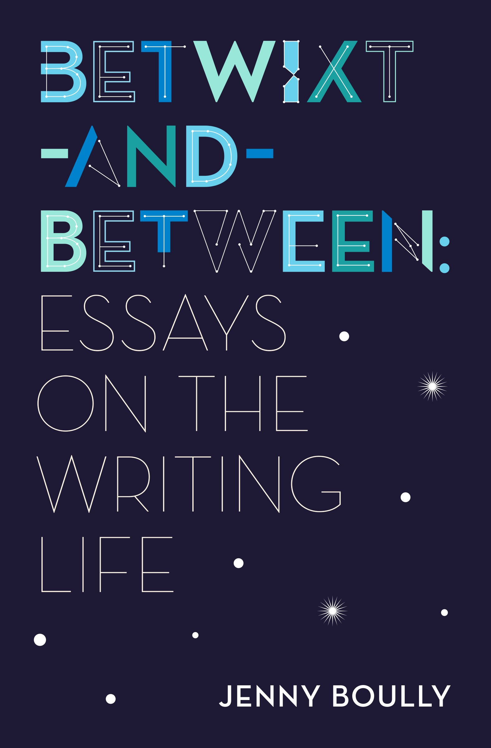 Image result for betwixt and between essays on the writing life