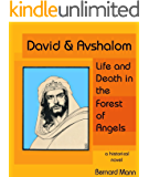 David & Avshalom: Life and Death in the Forest of Angels