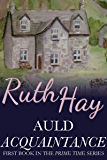 Auld Acquaintance: Contemporary Family Saga Women's Fiction (Prime Time Book 1)