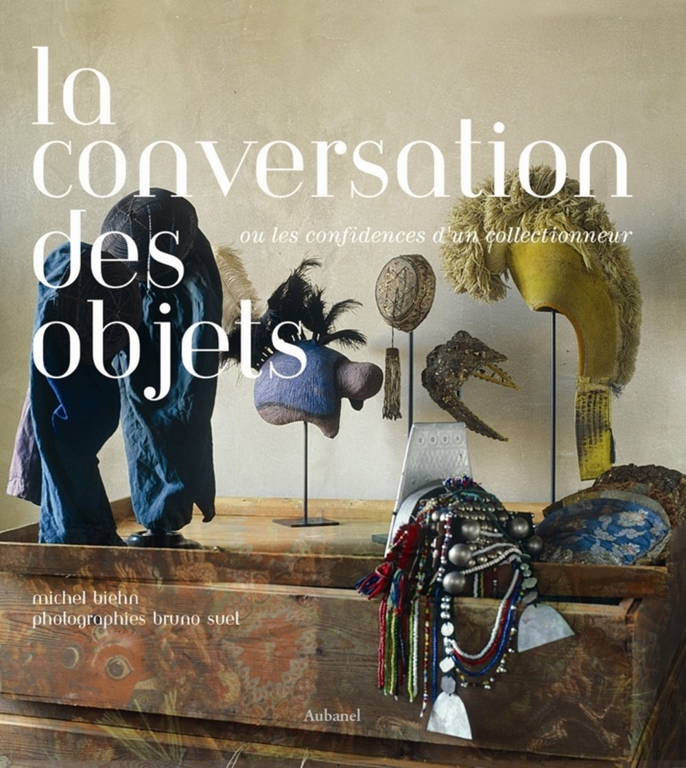 La conversation des objets : Ou les confidences d'...