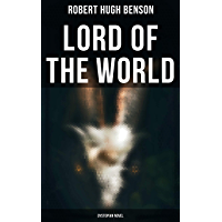 Lord of the World (Dystopian Novel)