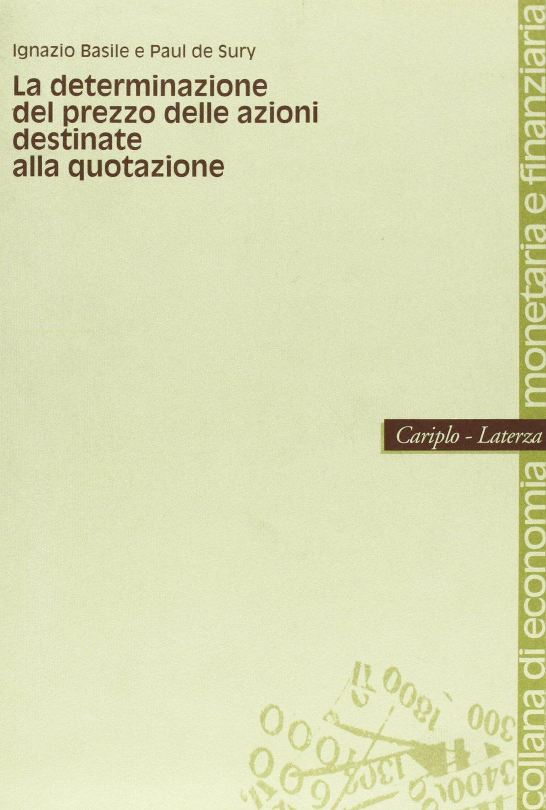 2da997b807 La determinazione del prezzo delle azioni destinate alla quotazione  (Italian) Paperback