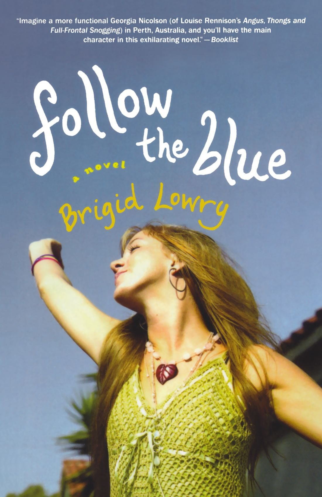 Follow the Blue: A Novel pdf
