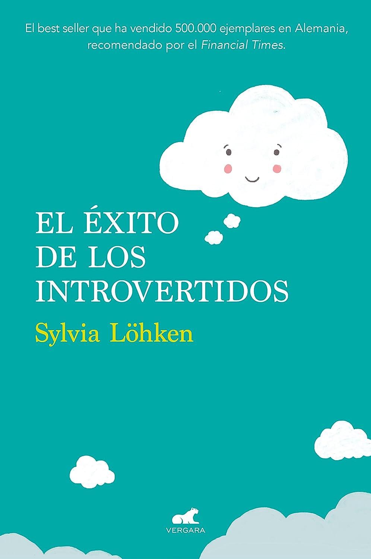 El éxito de los introvertidos eBook: Sylvia Löhken: Amazon.es ...
