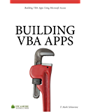 Building VBA Apps: Using Microsoft Access