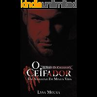 O Ceifador - um assassino em minha vida - REVISADO (OS CALLAHAN'S Livro 1)
