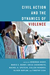 Civil Action and the Dynamics of Violence Kindle Edition