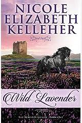 Wild Lavender: The Aurelian Guard - Book One (The Aurelian Guard (1)) Paperback