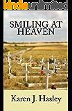 Smiling at Heaven (The Laramie Series Book 6)