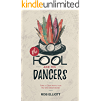 The Fool And His Dancers: Tales Of Dark Morris From The Wild Welsh Border *** Number 1 Book *** book cover