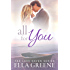 All For You: Small Town Sweet Romance (Lake Haven Sweet Romance Book 1)