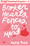 Broken Hearts, Fences, and Other Things to Mend, Chapters 1-5