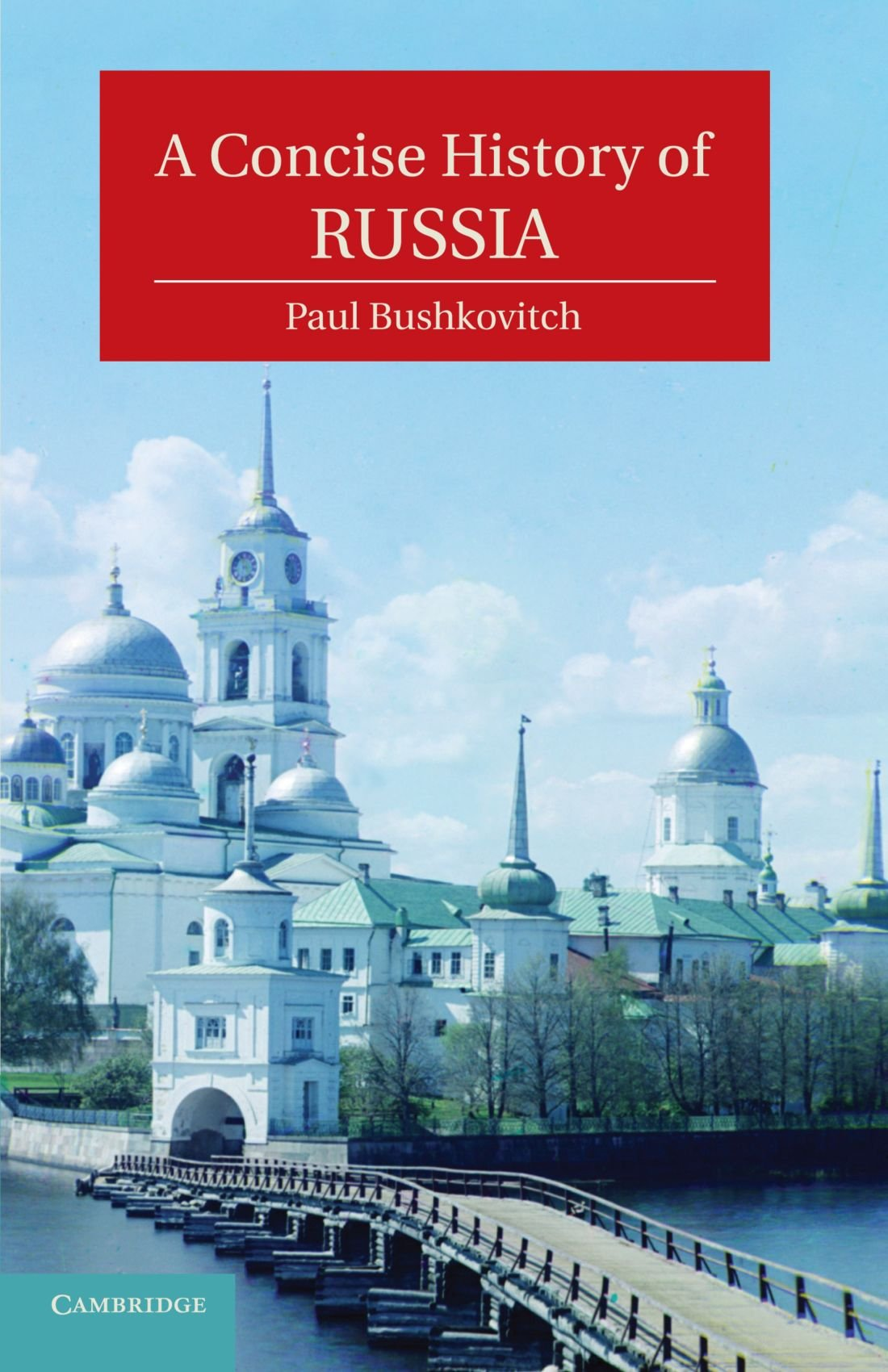 Read Online A Concise History of Russia (Cambridge Concise Histories) pdf