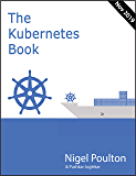 The Kubernetes Book: Updated Nov 2019