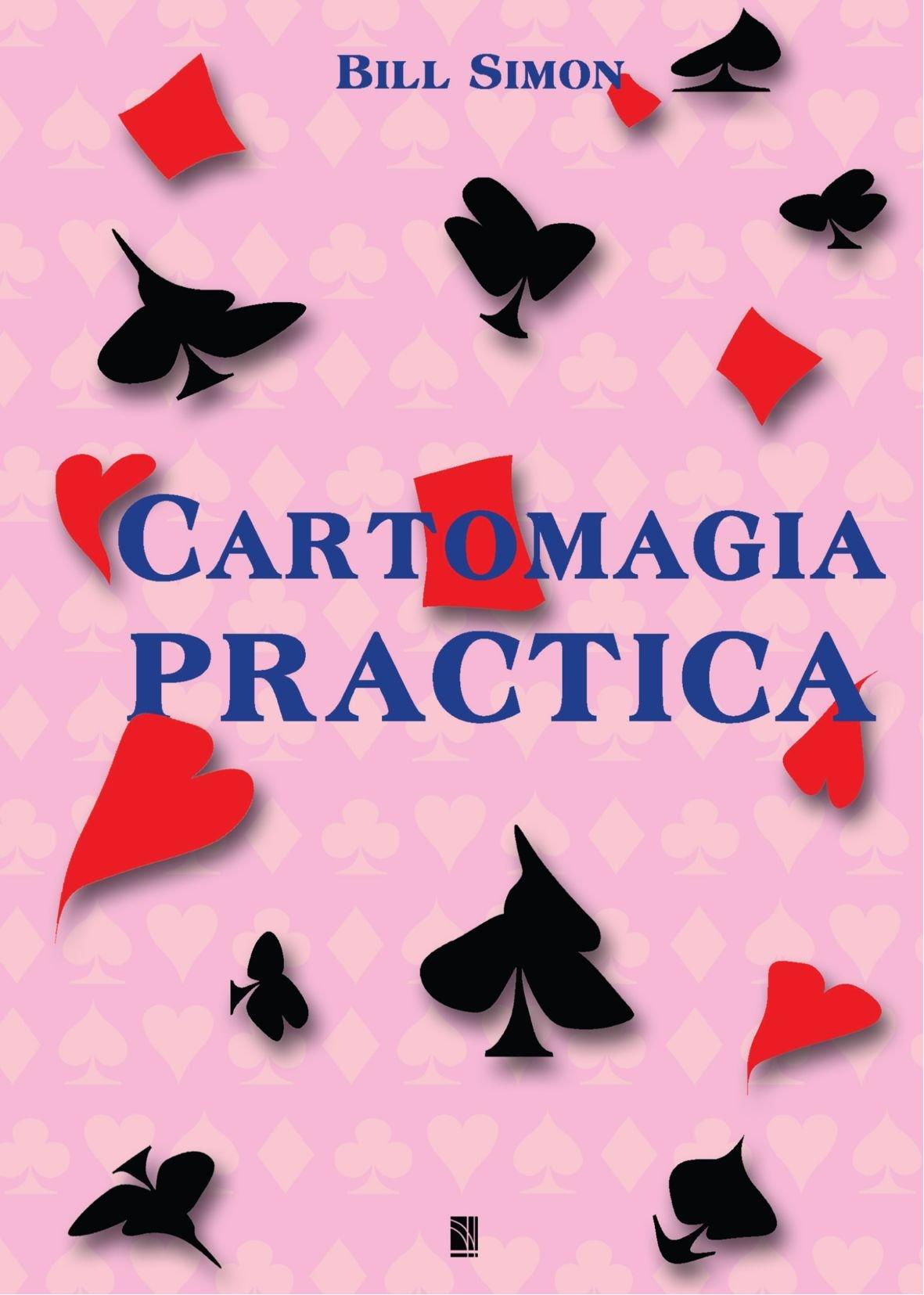 Cartomagia Práctica Tapa blanda – 4 mar 2011 Bill Walter Simon Ricardo Marré Burcet Marrè Produccions Editorials