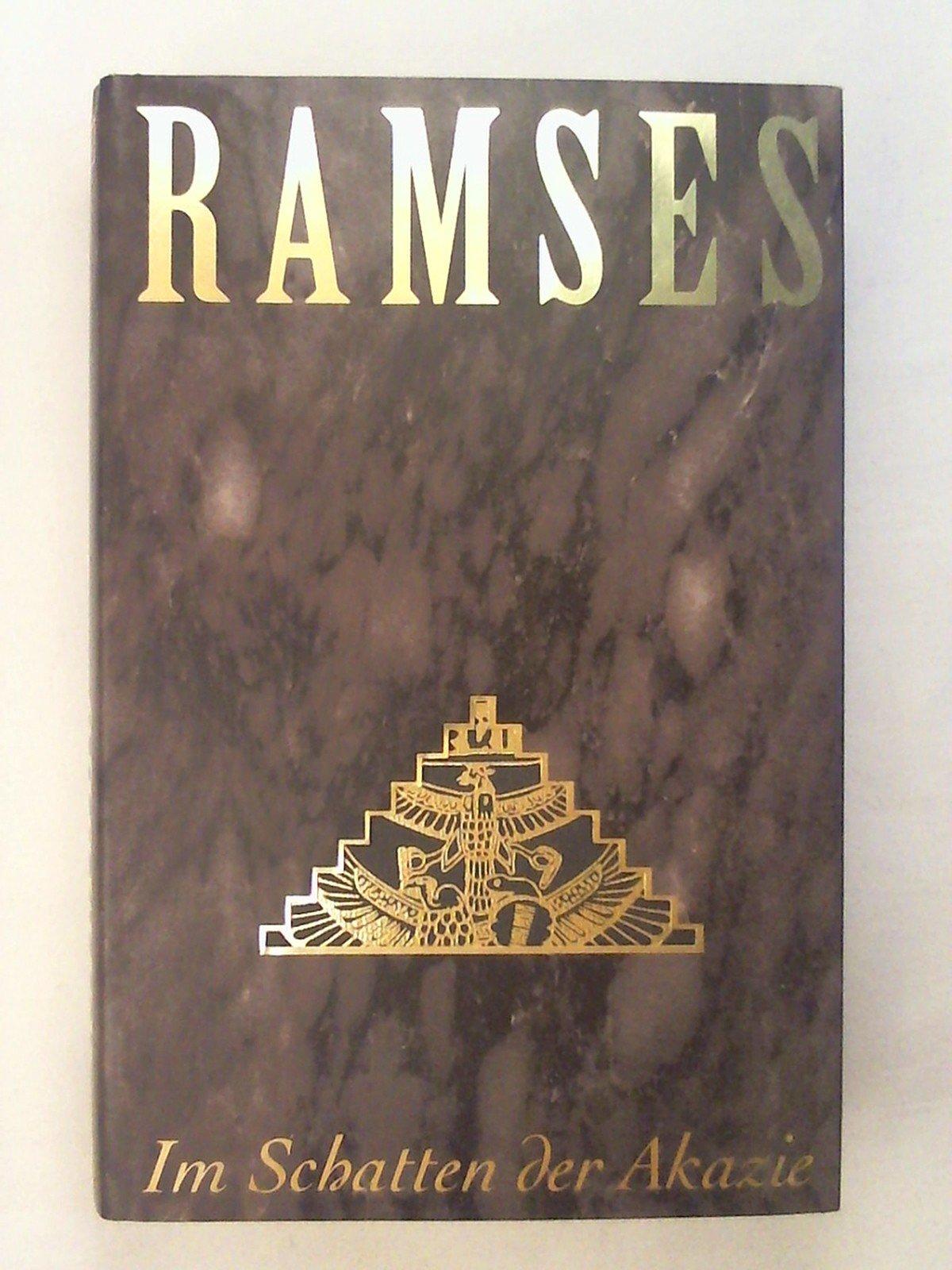 Ramses, Bd.5, Im Schatten der Akazie